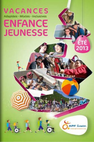 catalogue APF Evasion Enfance-Jeunesse été 2013, catalogue APF Evasion séjour enfant, catalogue APF Evasion 2013